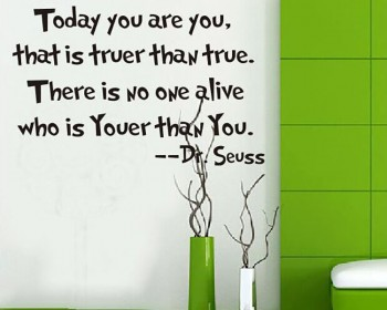 Today You Are You Dr Seuss Quotes Wall Decal Motivational Vinyl Art Stickers Part 68