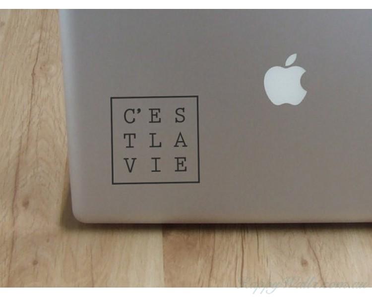 C'est la vie - Laptop Decal - Laptop Sticker - Car Decal - Car Sticker
