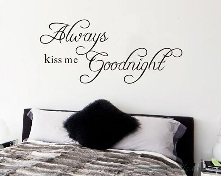 Always Kiss Me Goodnight Quotes Wall Decal