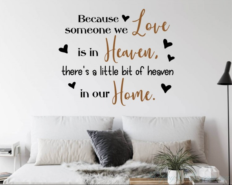 There is a little bit of heaven in our home Quote