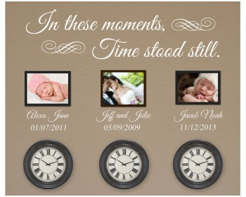 In these moments time stood still & Family Wall Quotes Decals| Vinyl Family Love Lettering Stickers ...