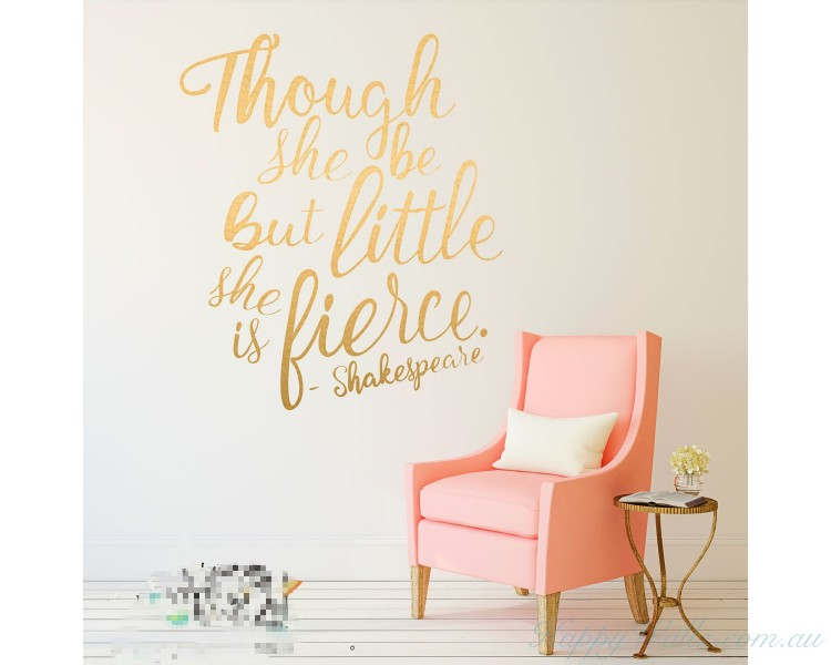 She Be But Little She Is Fierce Shakespeare Quotes Wall Decal - Wall decals motivational quotes