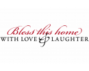 """""""Bless this home with Love & Laughter.""""  Family Quotes Wall Decal Family Vinyl Art Stickers"""