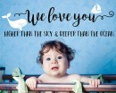 We Love You Quote Whale Decal