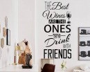 The Best Wines Quote Decal