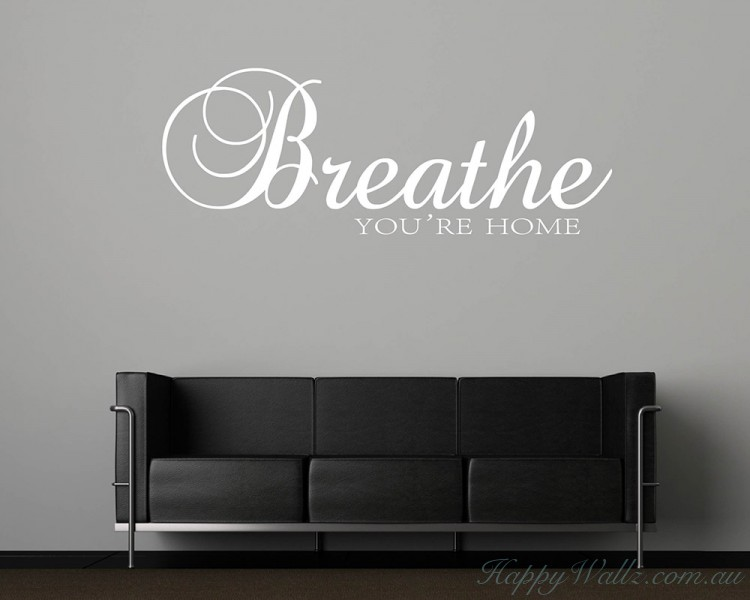 breathe you re home quotes wall art stickers
