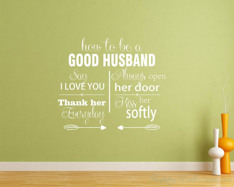 How To Be A Good Husband Quotes Wall Art Stickers