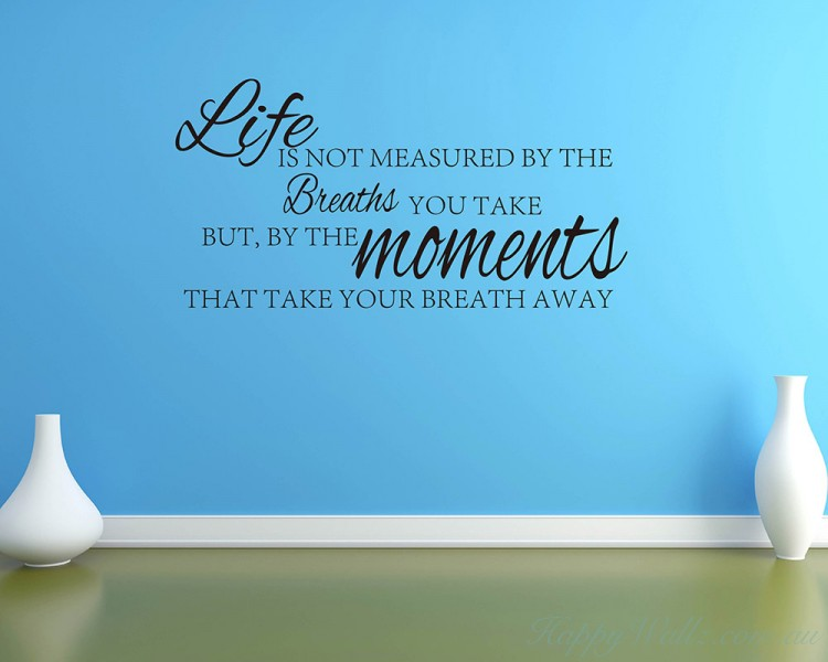 Life is Not Measured Quote Vinyl Wall Art Sticker Decal Style 2