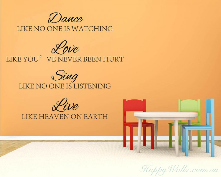 Dance, Love, Sing, Live Quotes Wall Art Stickers