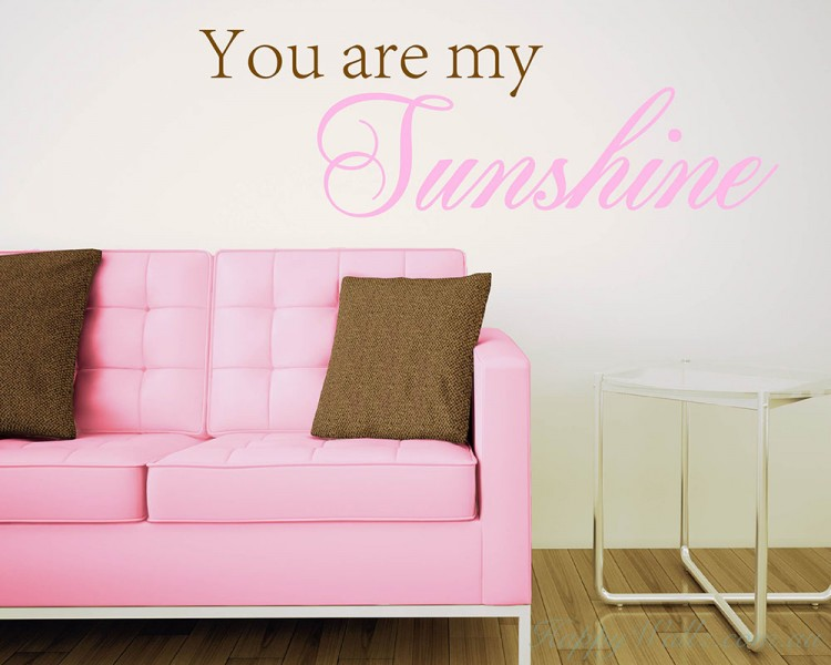 You Are My Sunshine Quotes Wall Art Stickers