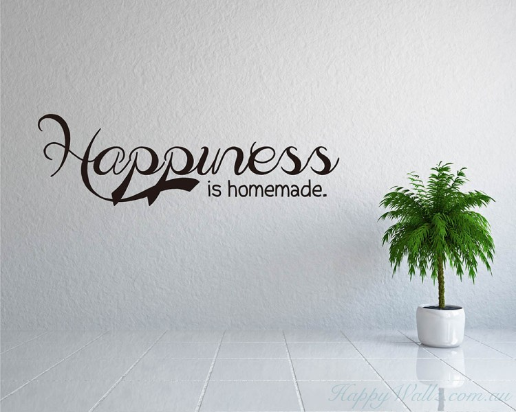 Happiness is Homemade Quotes