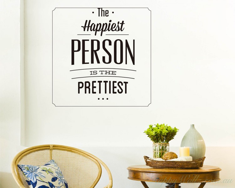 The Happiest Person Quotes Wall Art Stickers