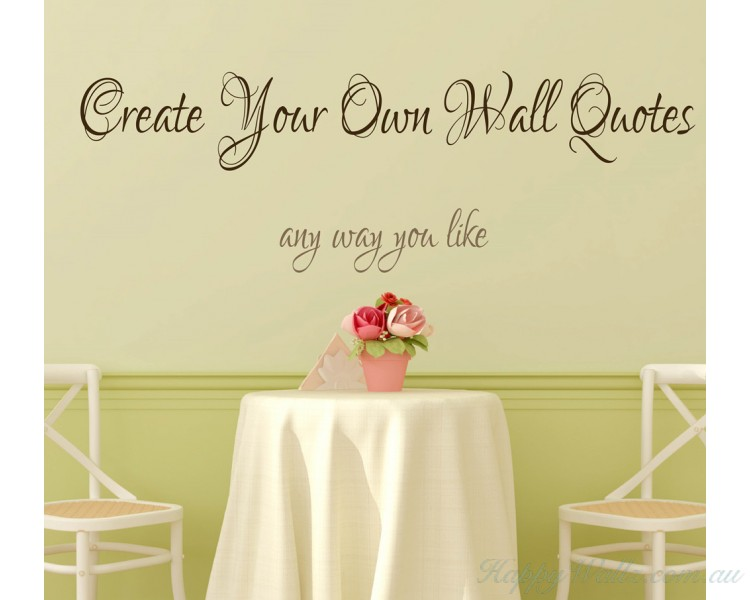 Creat eYour Own Words Quotes Stickers