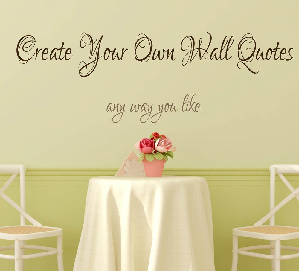 create your own wall decal quote personalised wall create your own wall quote